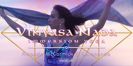 Vinyasa Nada Immersion Yoga with Amanda McCormick & Serananda tickets