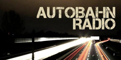 Autobahn Radio tickets