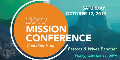 Pastors and Wives Banquet & GCA Annual Mission Conference 2019 tickets