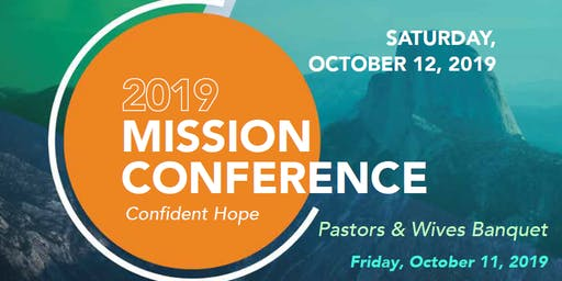 Pastors and Wives Banquet & GCA Annual Mission Conference 2019