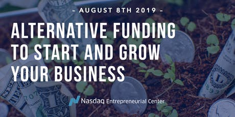 Alternative Funding to Start and Grow Your Business  tickets