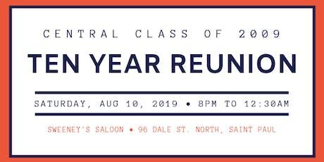 Central Class of 2009 Ten Year Reunion tickets