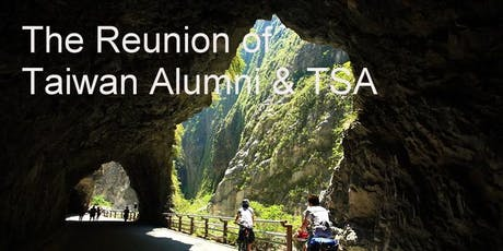 The Reunion of Taiwan Alumni & TSA tickets