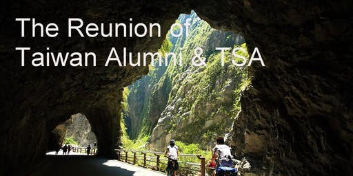 The Reunion of Taiwan Alumni & TSA