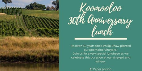Koomooloo 30th Anniversary Lunch tickets