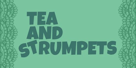 Tea and Strumpets - Opening Nt. with Refreshments - Friday Feb 7, 2020 tickets