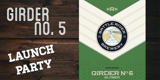 Girder No. 5 - Launch Party