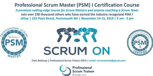 Scrum.org Professional Scrum Master (PSM) I - Portsmouth NH  - Nov 14-15, 2019