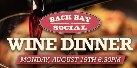 Summer Wine Dinner at Back Bay Social! tickets
