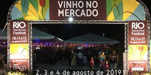 RIO WINE AND FOOD FESTIVAL - VINHO NO MERCADO - ENTRADA GRATIS - TAÇA VENDA ANTECIPADA
