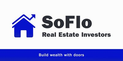 SoFlo Real Estate Investors Meetup