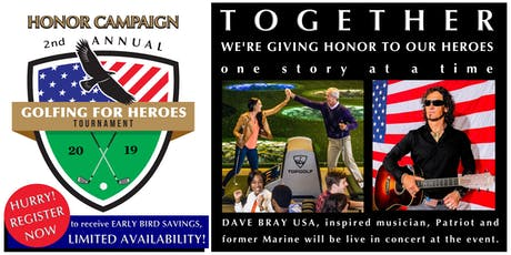 Honor Campaign - 2nd Annual Golfing for Heroes Tournament tickets
