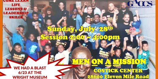 GACCS' MEN ON A MISSION JULY 28TH  Session (Sunday 2:00 - 4:00pm)