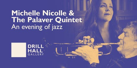 Michelle Nicolle and The Palaver Quintet – an evening of jazz tickets
