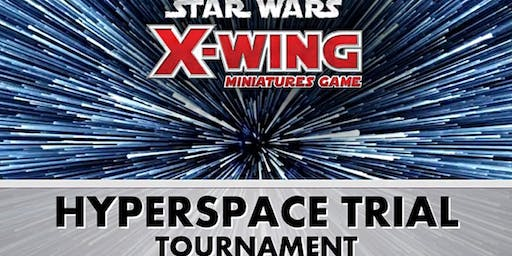 X-Wing Hyperspace Trials