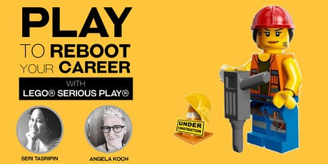 Play to Reboot your Career with LEGO® SERIOUS PLAY® tickets