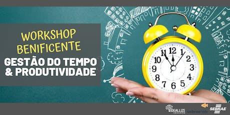 WORKSHOP BENEFICENTE COM GESTÃO DO TEMPO E PRODUTIVIDADE! ingressos