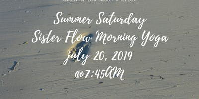 Summer Saturday Sister Flow Morning Yoga with Kare