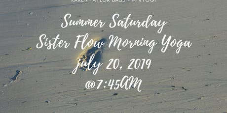 Summer Saturday Sister Flow Morning Yoga with Karen tickets