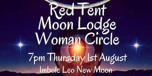 August Imbolc Red Tent Moon Lodge Woman Circle