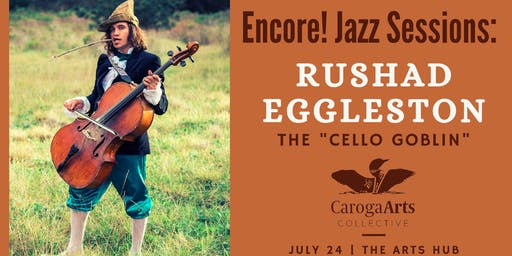 "The ""Cello Goblin"" Rushad Eggleston"
