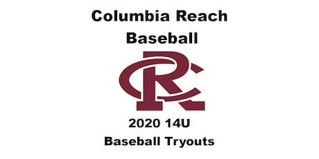 Columbia Reach 14U Baseball Tryouts for 2020 Season tickets