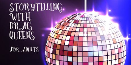 Storytelling with Drag Queens for Adults - Harry Potter Edition tickets