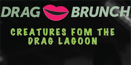 Creatures From The Drag Lagoon Drag Brunch at Laziz Kitchen tickets