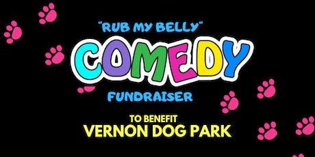 Comedy Night Fundraiser for Vernon Dog Park tickets