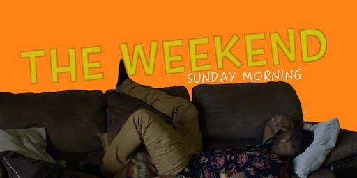 The Weekend Screening