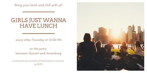 #GirlsJustWannaHaveLunch - Evanston Postdocs Ladies Lunch