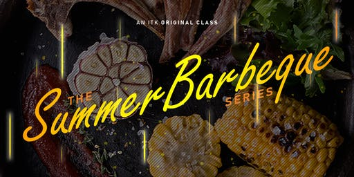 Seafood - The Summer Barbecue Series Cooking Classes