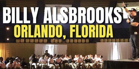 Blessed And Unstoppable! Billy Alsbrooks Success Seminar (Orlando, FL) tickets
