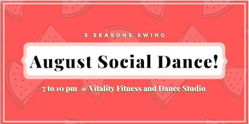 5 Seasons Swing August Social Dance!