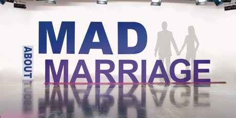 Mad About Marriage Seminar tickets
