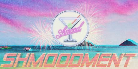 The SHMOODment tickets
