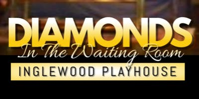 Diamonds In The Waiting Room; A Stage Play