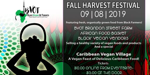 Black Vegans of Toronto Fall Harvest Festival