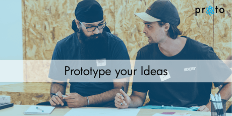 Proto: Prototype Your Ideas tickets