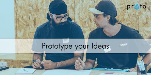 Proto: Prototype Your Ideas