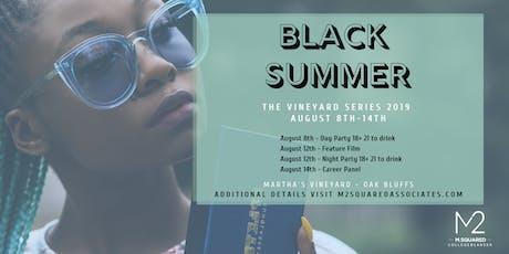 Black Summer - The Vineyard Series 2019 tickets
