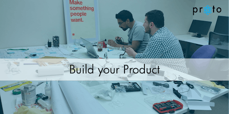 Proto: Build your Product tickets