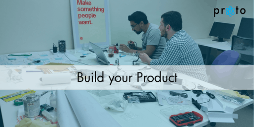 Proto: Build your Product