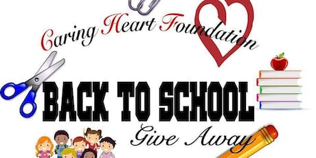 Caring Heart Foundation Back-To-School Giveaway! tickets