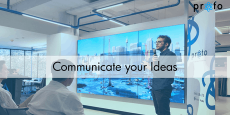 Proto: Communicate your Ideas tickets