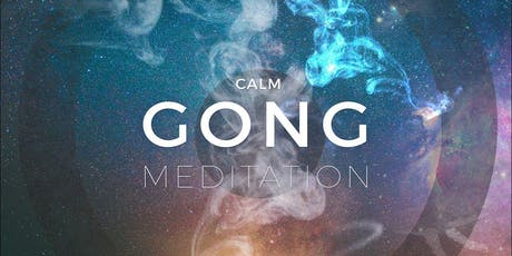 Gong Bath Meditation by Lulu tickets