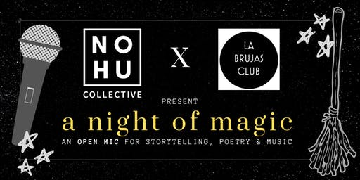 Open Mic: A Night of Magic - Storytelling, Poetry, Music
