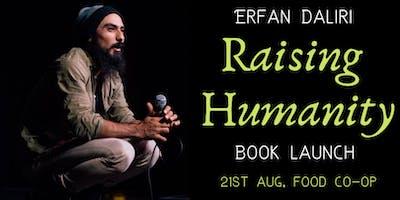 Raising Humanity by Erfan Daliri - Book Launch