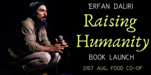 Raising Humanity by Erfan Daliri - Book Launch