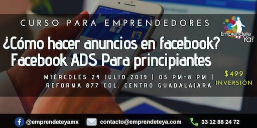 ¿Cómo hacer anuncios en Facebook? Facebook ADS para principiantes